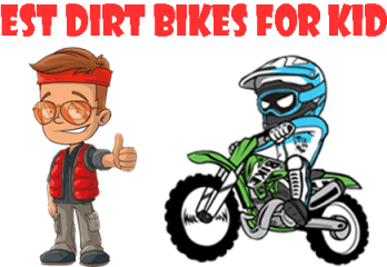 Best Dirt Bikes for Kids: Top 5 Reviews & A Detail Buying Guide of 2018