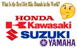 Best Dirt Bike Brands