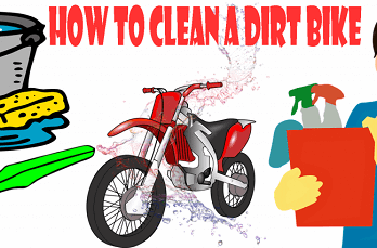 How to Clean a Dirt Bike Properly?