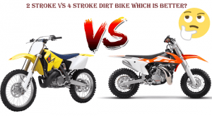 2-Stroke Vs 4 Stroke Dirt Bike