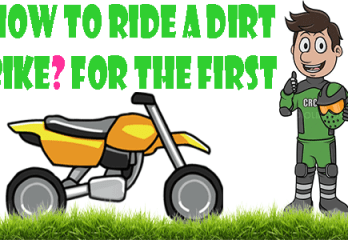 How to Ride a Dirt Bike for the First Time?